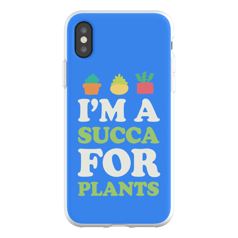 I'm A Succa For Plants Phone Flexi-Case