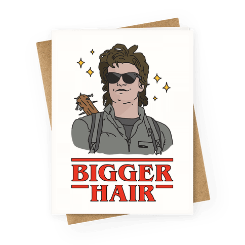 Bigger Hair Greeting Card