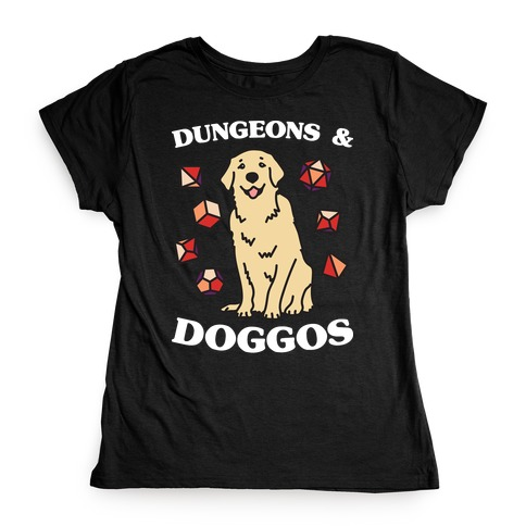 Dungeons & Doggos Womens T-Shirt