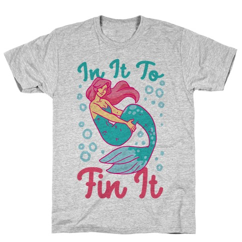 In It to Fin It T-Shirt