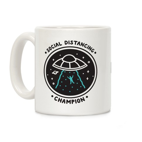 Social Distancing Champion UFO Coffee Mug