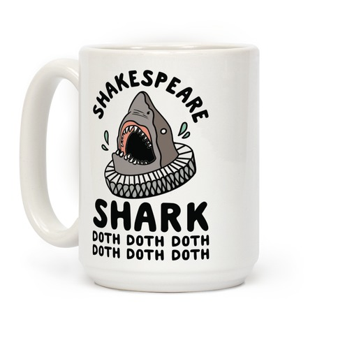 Shakespeare Shark Doth Doth Doth Coffee Mug