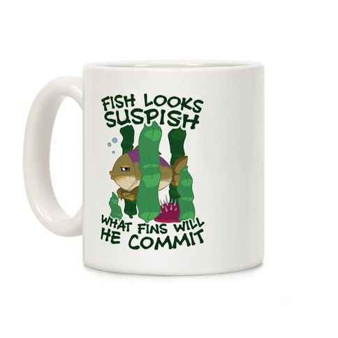 Fish Looks Suspish What Fins Will He Commit Coffee Mug