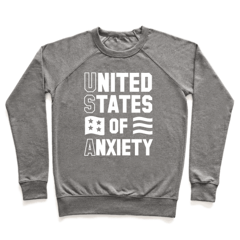 United States of Anxiety Pullover