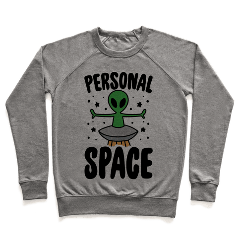 Personal Space  Pullover