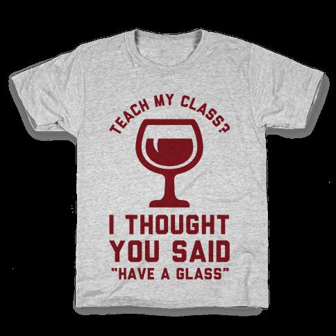 Teach my Class Kids T-Shirt