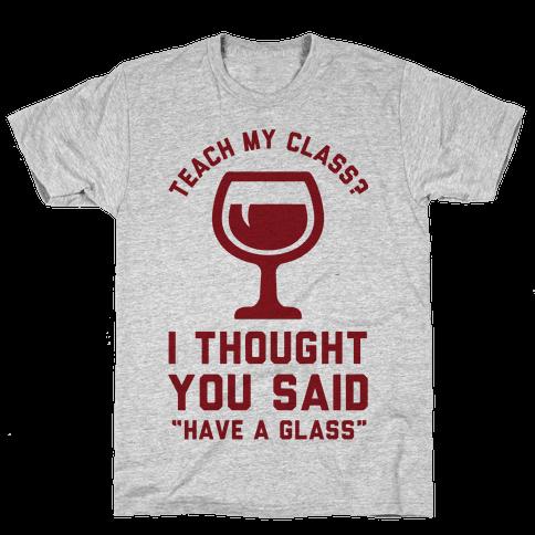 Teach my Class Mens T-Shirt