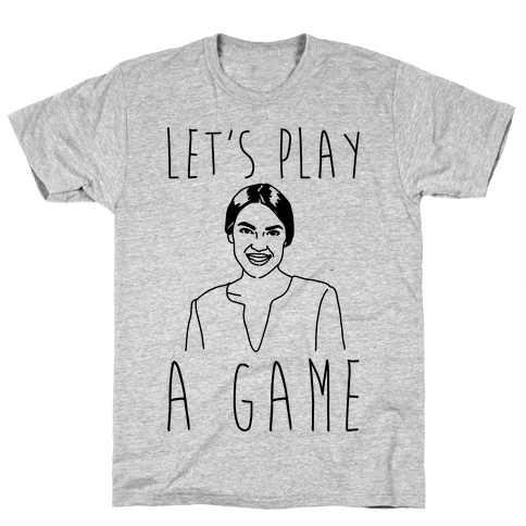 Let's Play A Game AOC Mens/Unisex T-Shirt
