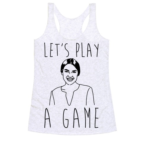 Let's Play A Game AOC Racerback Tank Top