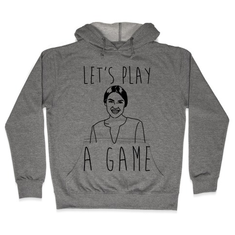 Let's Play A Game AOC Hooded Sweatshirt