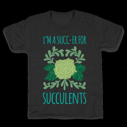 Succ-er for Succulents Kids T-Shirt