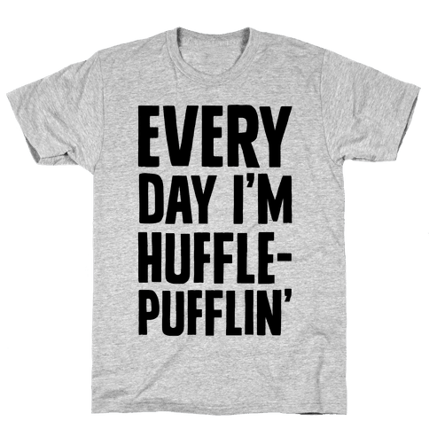 Every Day I'm Hufflepufflin Parody Mens T-Shirt