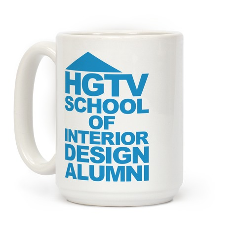 HGTV School of Interior Design Parody Coffee Mug