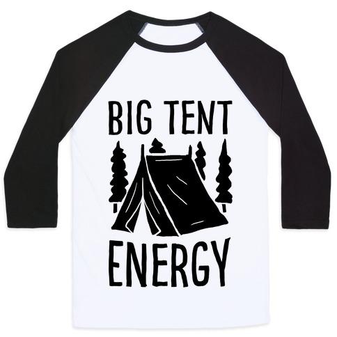 Big Tent Energy Baseball Tee