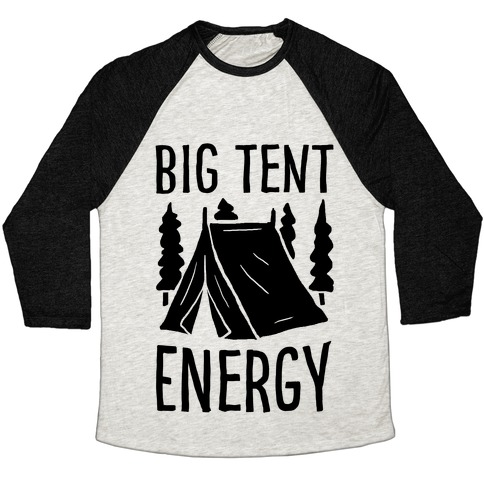 Big Tent Energy Baseball Tee