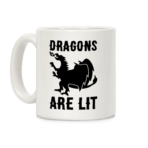 Dragons Are Lit Coffee Mug