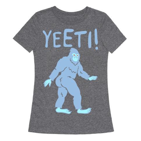 Yeeti Yeti Parody White Print Womens T-Shirt