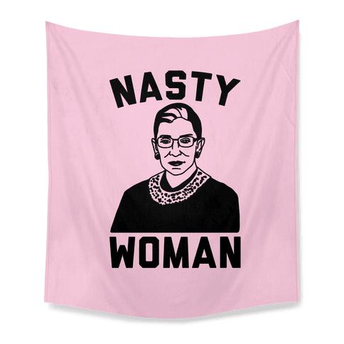 Nasty Woman RBG Tapestry