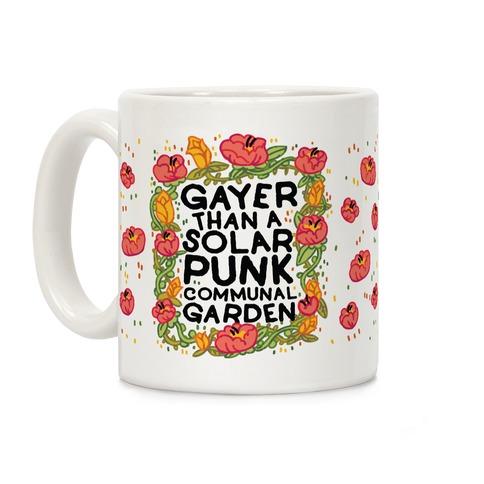 Gayer Than a Solar Punk Communal Garden Coffee Mug
