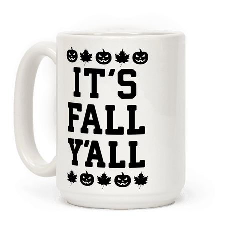 It's Fall Y'all Coffee Mug