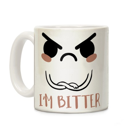 I'm Bitter Coffee Mug
