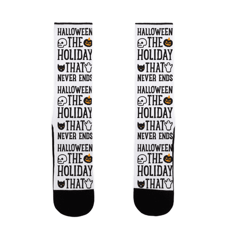 Halloween The Holiday That Never Ends Sock