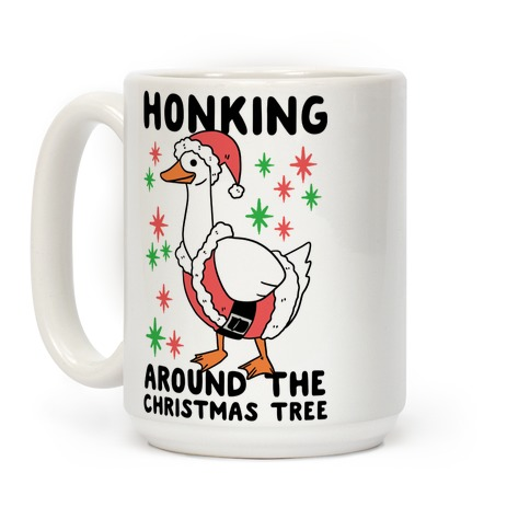 Honking Around the Christmas Tree Coffee Mug