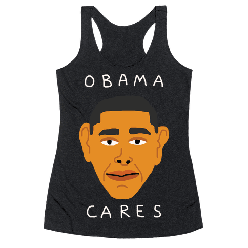 Obama Cares Racerback Tank Top