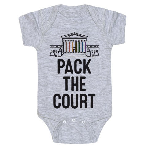Pack The Court with Pride Baby Onesy