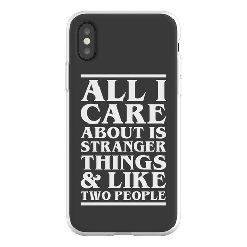 Stranger Things and Like Two People Phone Flexi-Case