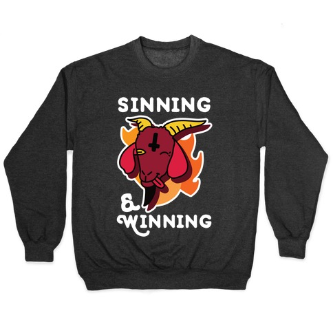 Sinning & Winning Pullover