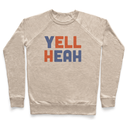 Yell Heah Pullover
