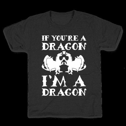 If You're A Dragon I'm A Dragon Parody White Print Kids T-Shirt