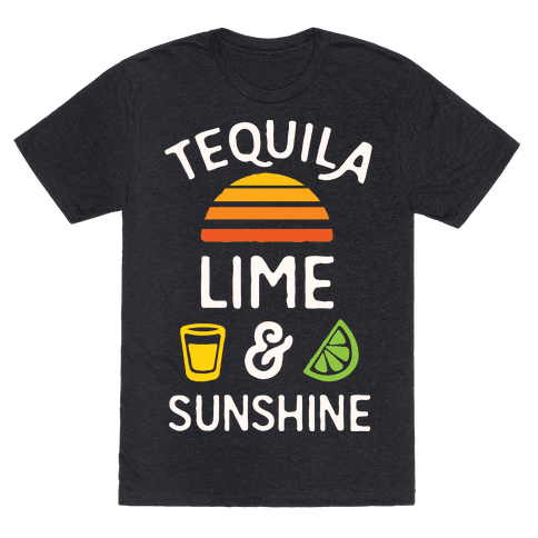 Tequila Lime And Sunshine