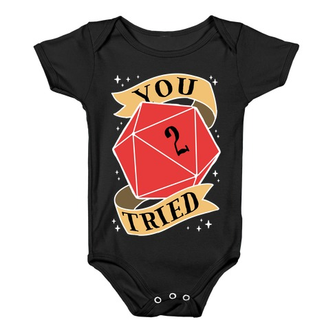 You Tried D20 Baby Onesy