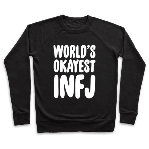World's Okayest INFJ Pullover