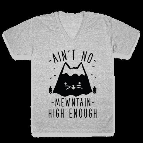 Ain't No Mewntain V-Neck Tee Shirt