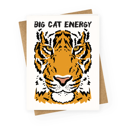 Big Cat Energy Tiger Greeting Card