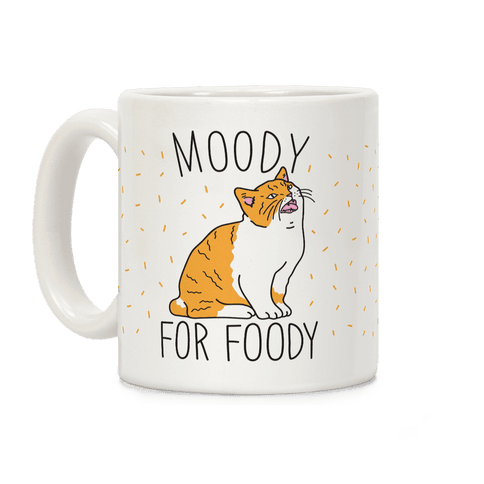 Moody For Foody Cat Coffee Mug