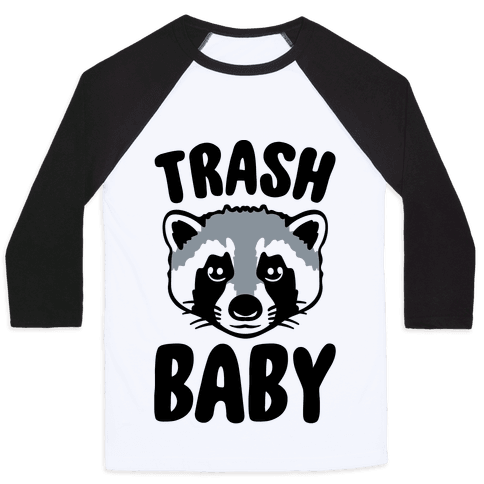 Trash Baby Baseball Tee