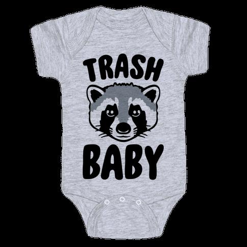 Trash Baby Baby Onesy