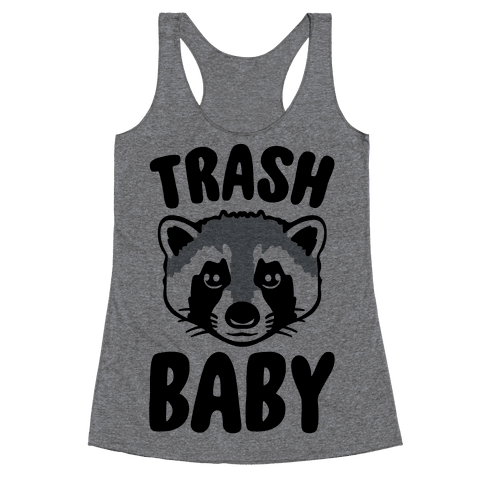 Trash Baby Racerback Tank Top