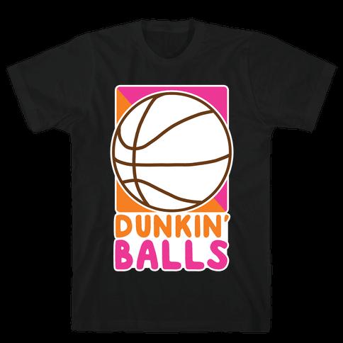 Dunkin' Balls - Basketball  Mens/Unisex T-Shirt