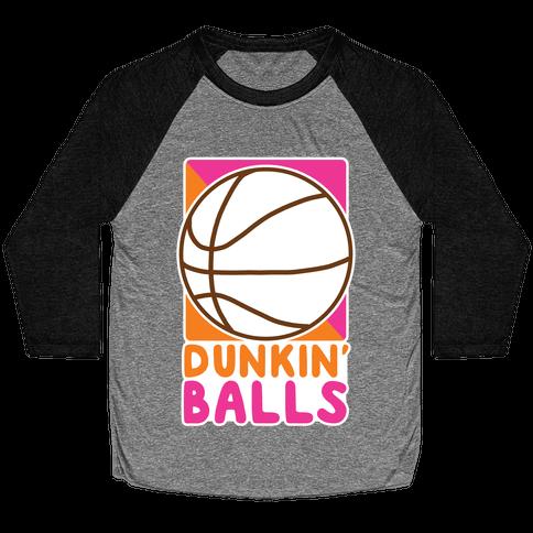 Dunkin' Balls - Basketball Baseball Tee