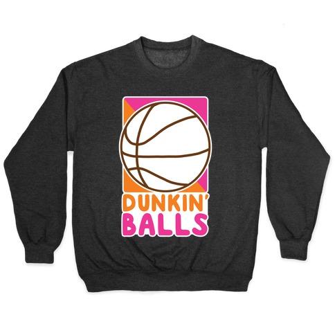 Dunkin' Balls - Basketball Pullover