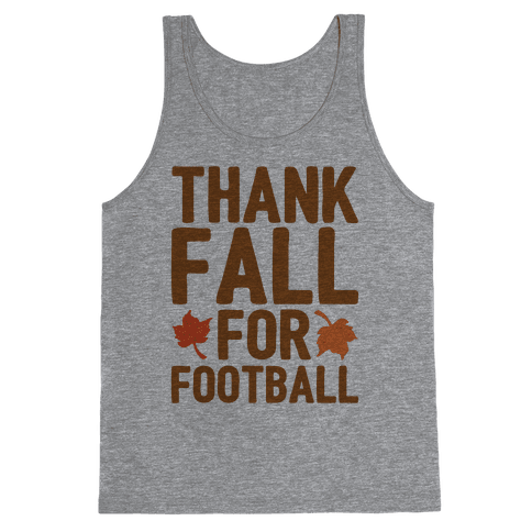 Thank Fall For Football Tank Top