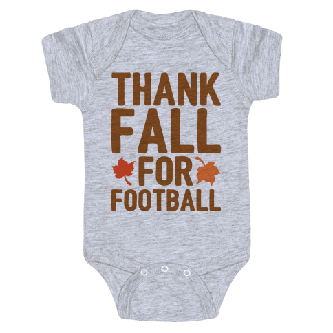 Thank Fall For Football Baby Onesy