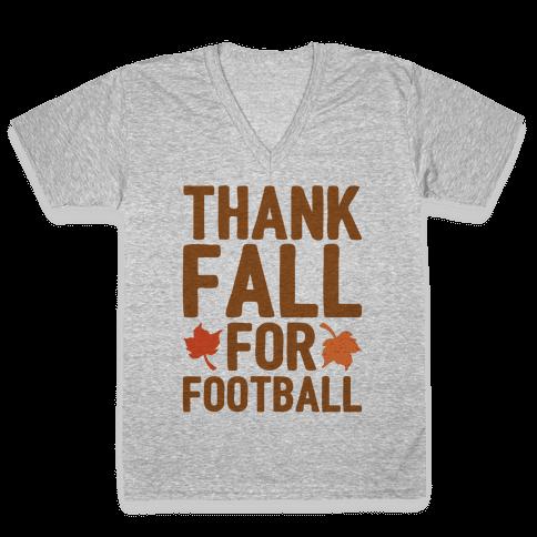 Thank Fall For Football V-Neck Tee Shirt