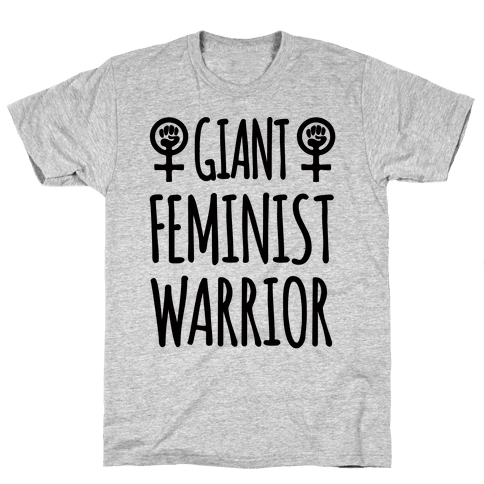 Giant Feminist Warrior Mens T-Shirt