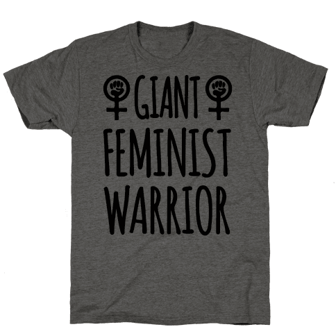 Giant Feminist Warrior